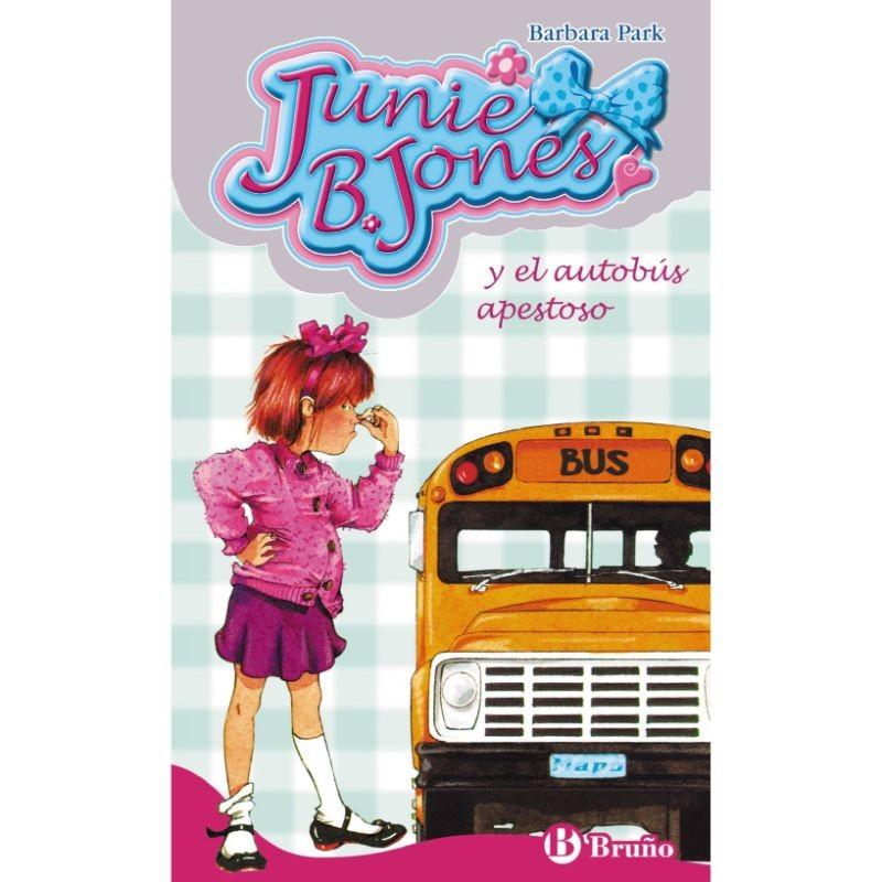 Junie B Jones Y El Autobús Apestoso 1 Editorial Bruño Libros El Faro De Los Tres Mundos