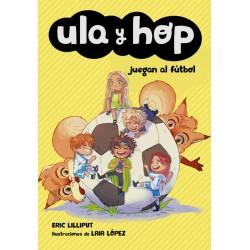 Ula y Hop juegan al fútbol...