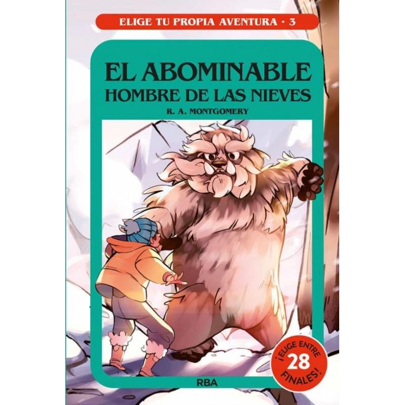 Elige Tu Propia Aventura 3 El Abominable Hombre De Las Nieves Editorial Molino Libros El Faro De Los Tres Mundos