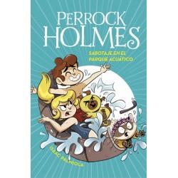 Perrock Holmes 14. Sabotaje...