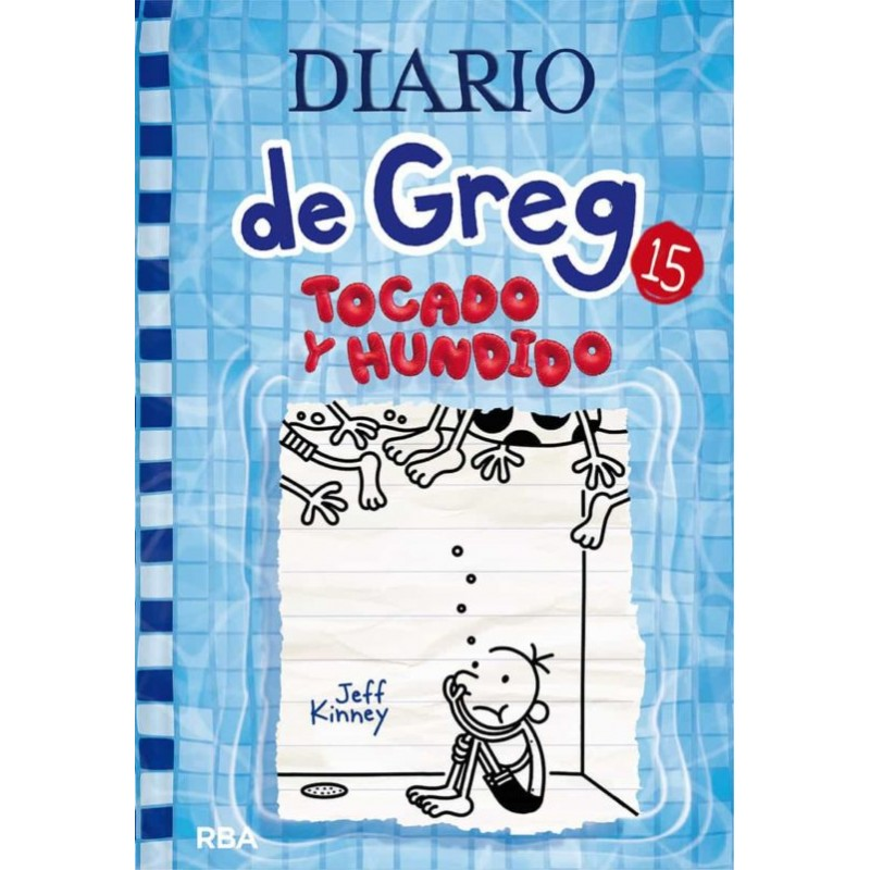 Diario De Greg 15 Tocado Y Hundido Editorial Molino Libros El Faro De Los Tres Mundos
