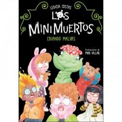 Los Minimuertos 2. Criando...