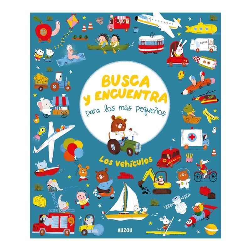Busca Y Encuentra Para Los Más Pequeños Los Vehículos Auzou Libros El Faro De Los Tres Mundos