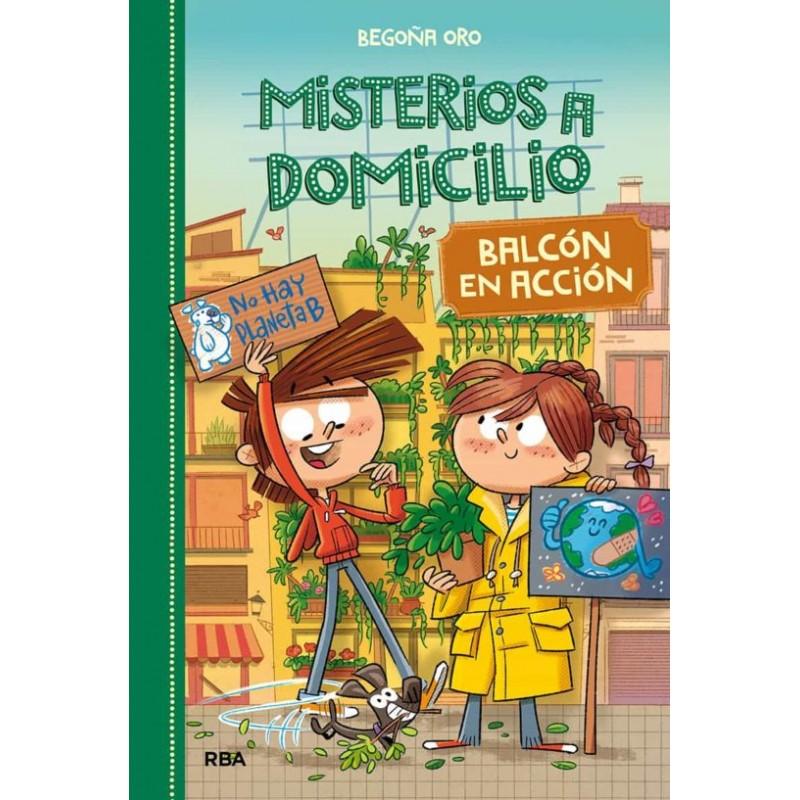 Misterios A Domicilio 8 Balcón En Acción Editorial Molino Libros El Faro De Los Tres Mundos