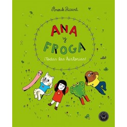 Ana y Froga. ¡Todas las...
