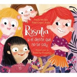 Rosalía y el diente que no...