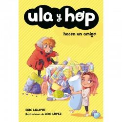 Ula y Hop hacen un amigo...