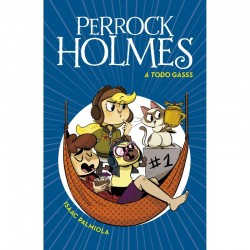 Perrock Holmes 13 A todo gasss