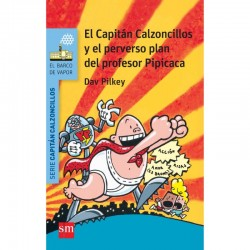 El Capitán Calzoncillos y...