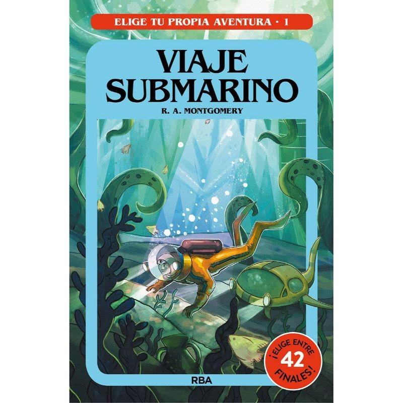 Viaje Submarino Elige Tu Propia Aventura 1 Editorial Molino Libros El Faro De Los Tres Mundos