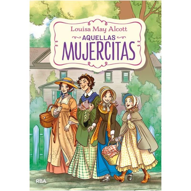 Aquellas Mujercitas Editorial Molino Libros El Faro De Los Tres Mundos